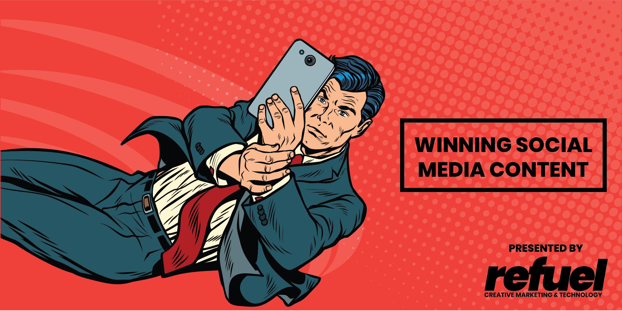 Winning Social Media Content